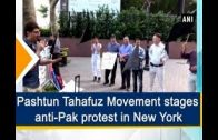 Pashtun-Tahafuz-Movement-stages-anti-Pak-protest-in-New-York-US-News