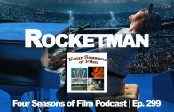 Rocketman-Four-Seasons-of-Film-Podcast-Ep.-299