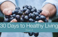 30 Days to Healthy Living – Week 2