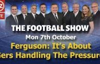 Ferguson-Its-About-Rangers-Handling-The-Pressure-The-Football-Show-Monday-7th-October-2019.-Wi