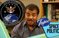 Space Politics | Wheel of Science with Neil deGrasse Tyson