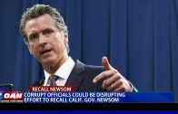 Corrupt-officials-could-be-disrupting-effort-to-recall-Calif.-Gov.-Gavin-Newsom